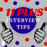 Fifty 11 plus interview questions, tips and advice for independent schools