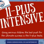 Geek School Tutoring 11 Plus Intensive Course in Bromley