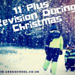 How to Manage your Child's Revision Schedule for the Independent School Exams During the Christmas Break