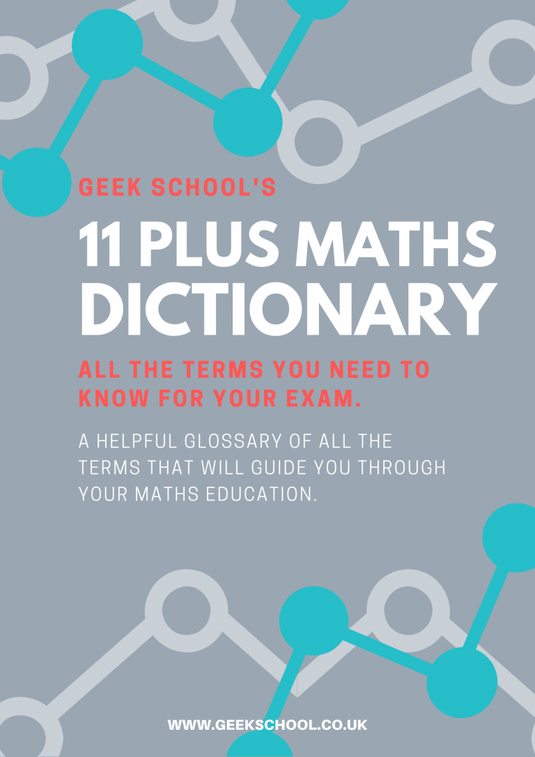 11 Plus Maths Dictionary (for GL, CEM, ISEB and other independent school entrance exams)